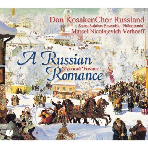 A Russian Romance: Obras Rusas Para Coro / Don Kosakenchor Russland, State Soloists Ensemble 'Philharmonia' - Verhoeff